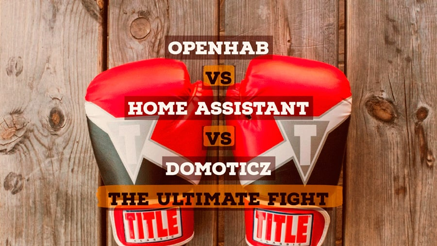 OpenHab vs Home Assistant vs Domoticz - Best Open Source Home Automation