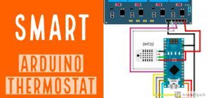 How to Build your own Arduino Thermostat - The Smart Home Blog