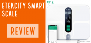 Etekcity WiFi Smart Scale Review