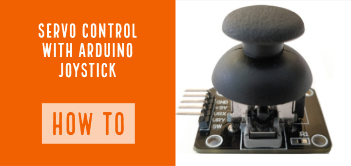 How To: Control Servo Motors with an Arduino Joystick -
