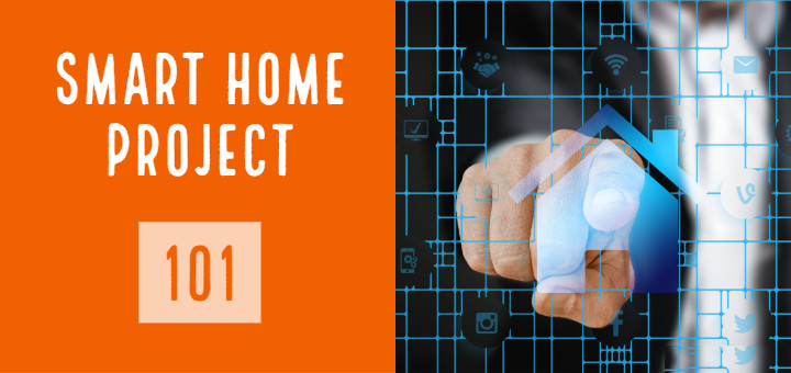 Smart Home Project 101: Introduction