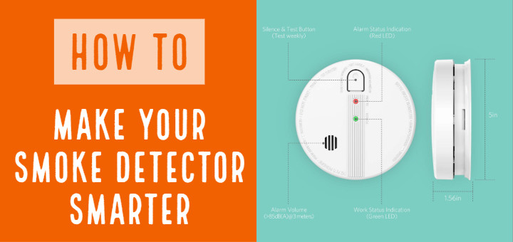 4 Ways to Make your Smoke Detectors Smarter